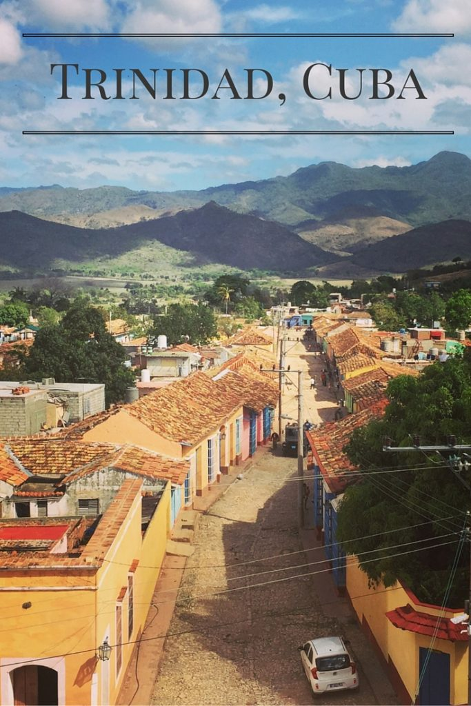 Trinidad, Cuba Travel Wanderlust Living
