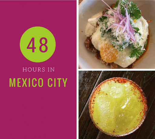 48 hours in Mexico City!